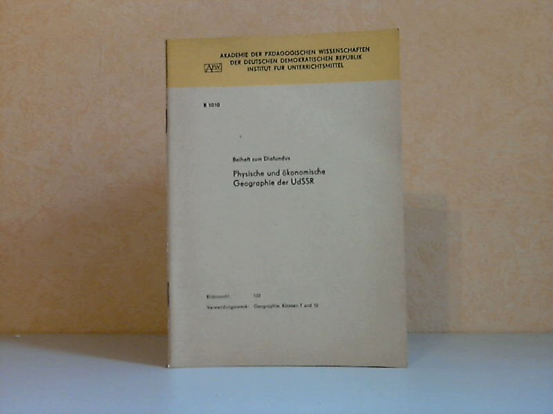 Beiheft zum Diafundus: Physische und ökonomische Geographie der UdSSR (R1010)