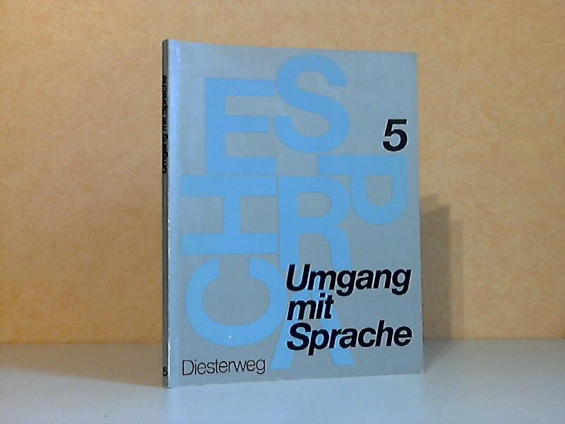 Umgang mit Sprache - Sprachbuch für das 5. Schuljahr