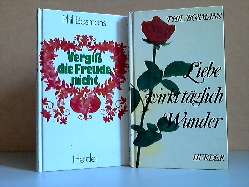 Vergiß die Freude nicht - Liebe wirkt täglich Wunder 2 Bücher