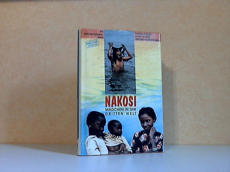 Nakosi, Mädchen in der Dritten Welt - Ein terre des hommes-Buch