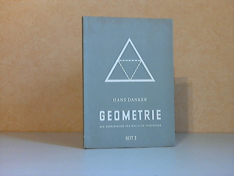 Geometrie, Heft 2 für das 7. Schuljahr - Ein Arbeitsbuch für das 6. - 10. Schuljahr 0