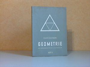 Geometrie, Heft 2 für das 7. Schuljahr - Ein Arbeitsbuch für das 6. - 10. Schuljahr
