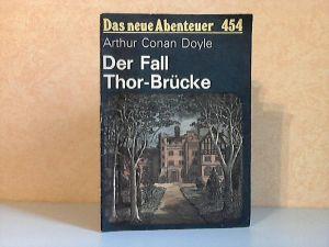 Der Fall Thor-Brücke - Das neue Abenteuer Nr. 454 Illustrationen von Johannes-Christian Rost