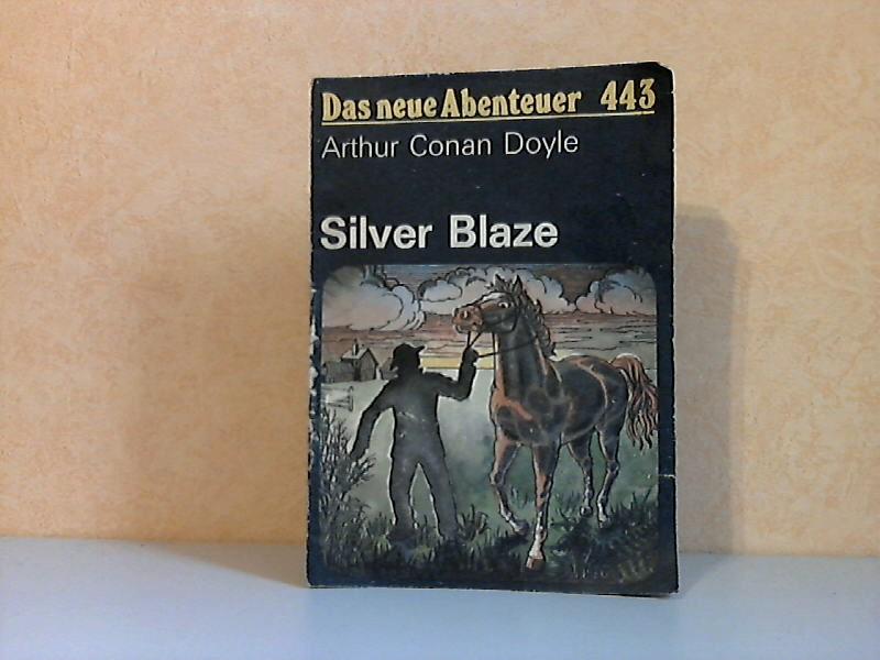 Silver Blaze - Das neue Abenteuer Nr. 443 Mit Illustrationen von Johannes-Christian Rost