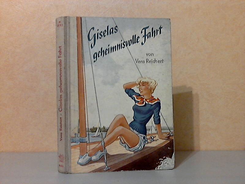 Giselas geheimnisvolle Fahrt - Eine abenteuerliche Segelbootfahrt