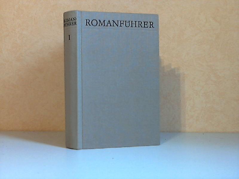Romanführer A bis Z - Band I - Von den Anfängen bis Ende des 19. Jahrhunderts
