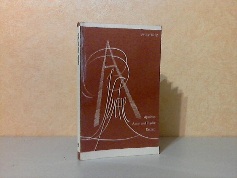 Apuleius, Amor und Psyche, lateinisch und deutsch Reclams Universal-Bibliothek Band 486