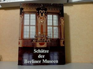 Schätze der Berliner Museen - Berlin, Hauptstadt der DDR