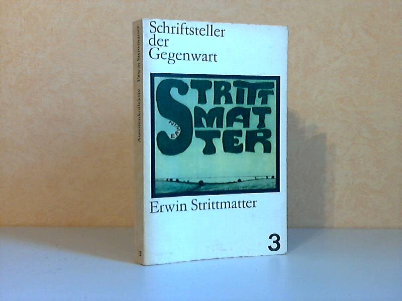 Schriftsteller der Gegenwart: Erwin Strittmatter - Analysen, Erörterungen, Gespräche