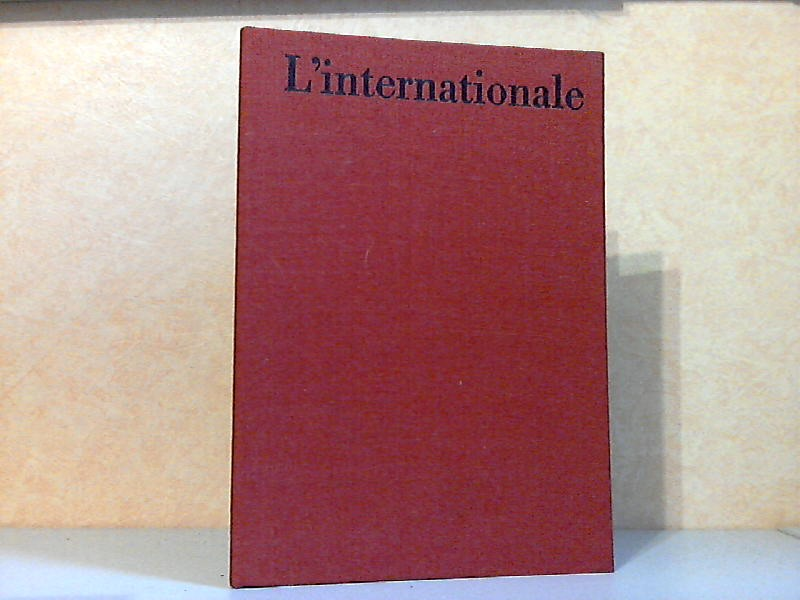 L´internationale - Faksimile-Ausgabe des Autographs