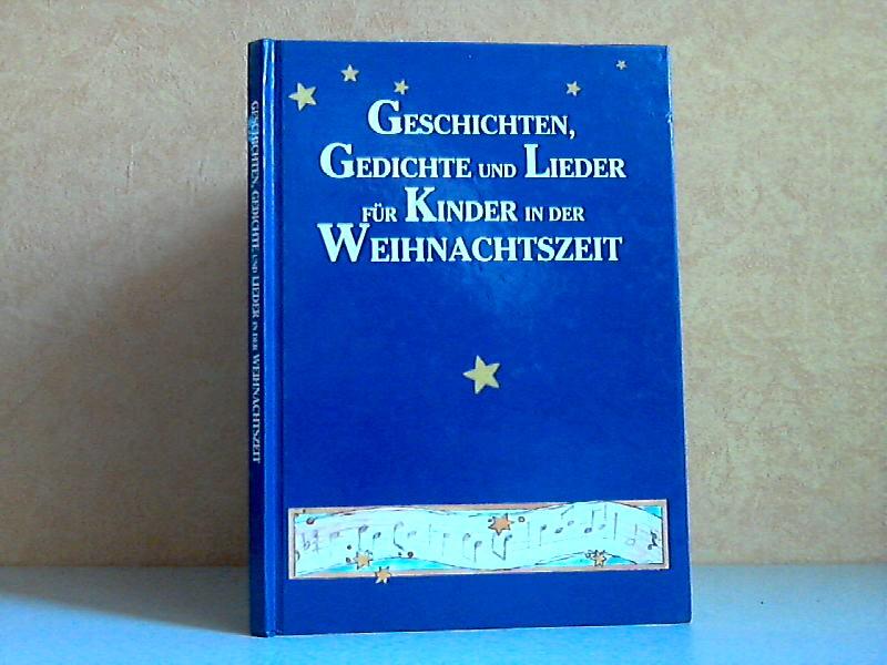 Geschichten, Gedichte und Lieder für Kinder in der Weihnachtszeit Illustrationen von Gisela Kullowatz