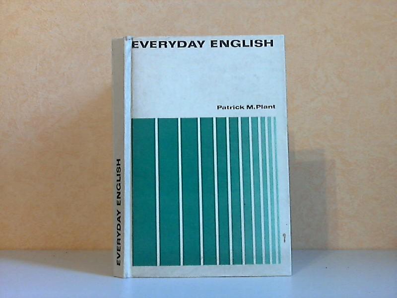Everyday English - For Intermediate and Advanced Learners - Ein Konversations- und Übungsbuch