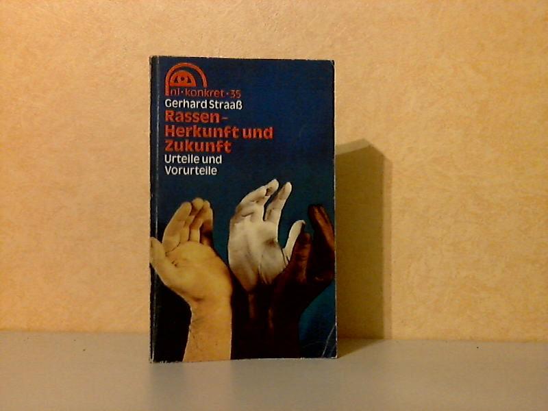 Rassen, Herkunft und Zukunft - Urteile und Vorurteile nl-konkret 35