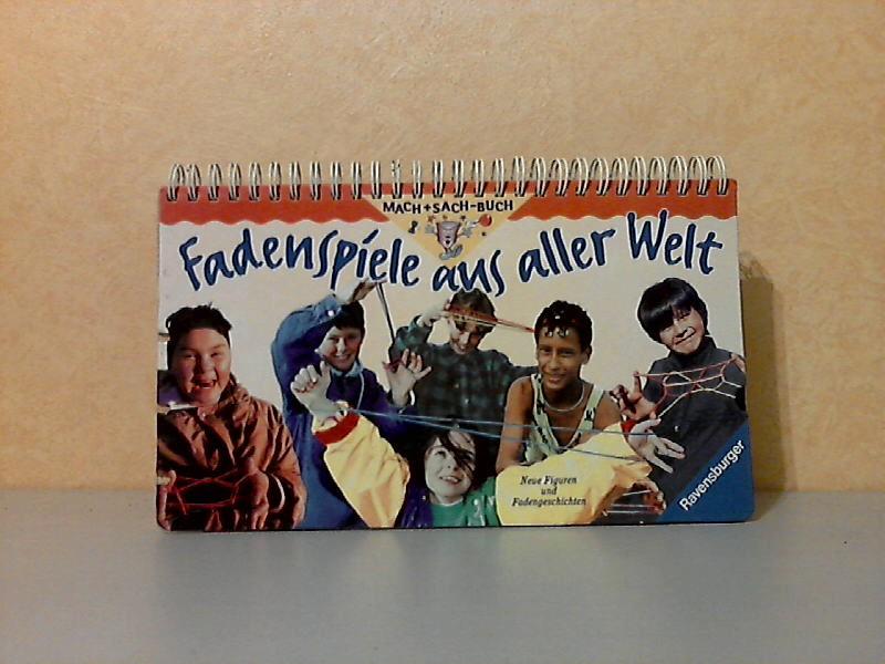 Fadenspiele aus aller Welt - Neue Figuren und Fadengeschichten - Mach+Sach-Buch