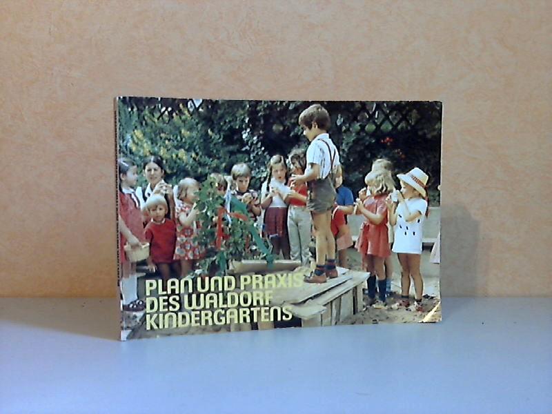Plan und Praxis des Waldorfkindergartens