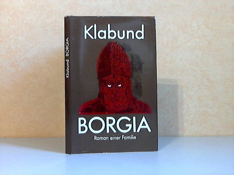 Borgia - Roman einer Familie Illustrationen von Danuta Griese