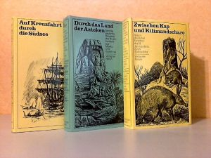 Zwischen Kap und Kilimandscharo - Durch das Land der Azteken - Auf Kreuzfahrt durch die Südsee 3 Bücher