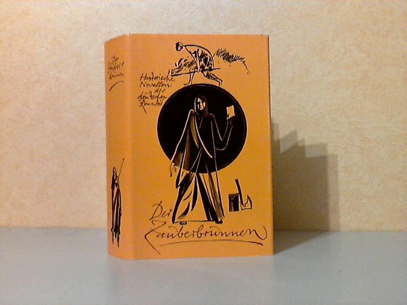Der Zauberbrunnen - Historische Novellen der deutschen Romantik Illustriert von Werner Klemke