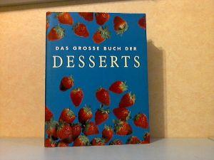 Das grosse Buch der Desserts