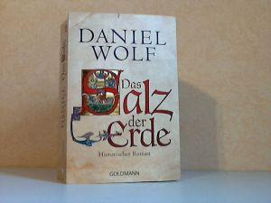 Das Salz der Erde - Historischer Roman