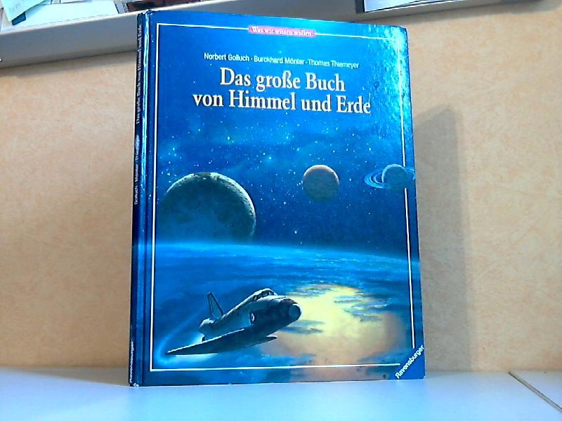 Das große Buch von Himmel und Erde Mit Illustrationen von Thomas Thiemeyer