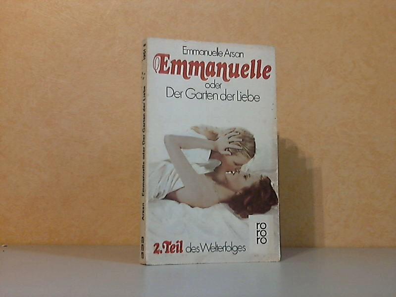 Emmanuelle oder Der Garten der Liebe - 2. Teil des Welterfolges