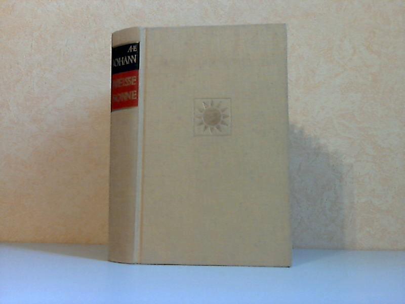 Weisse Sonne - Ein Roman aus der Wirklichkeit von Heute