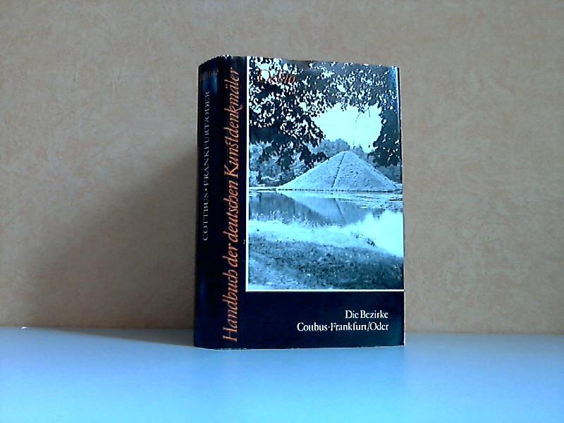 Die Bezirke Cottbus und Frankfurt/Oder - Handbuch der deutschen Kunstdenkmäler Band 6