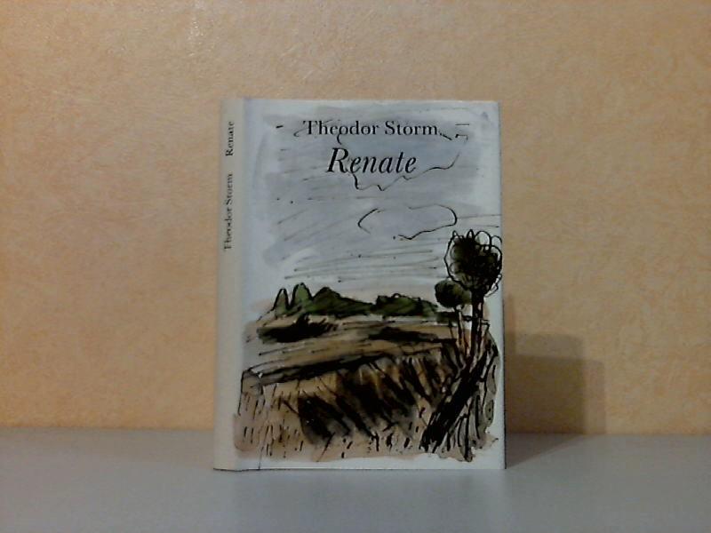 Renate - Novelle Mit Illustrationen von Roswitha Grüttner