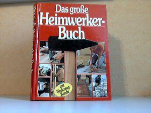 Das grosse Heimwerker-Buch mit Werkzeugkunde