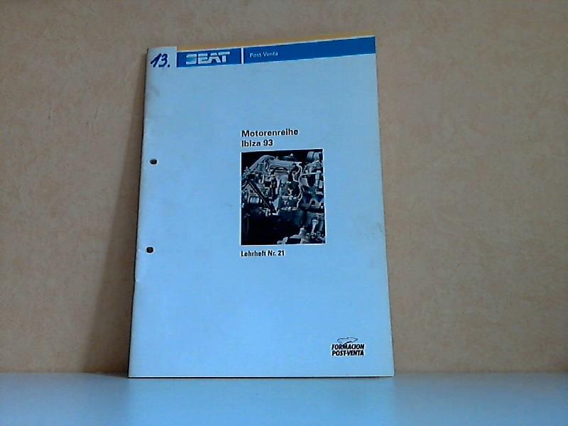 SEAT Lehrheft Nr. 21: Motorenreihe Ibiza 93