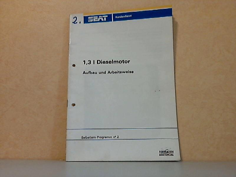 SEAT Selbstlern-Programm Nr. 2: 1,3 L Dieselmotor, Aufbau und Arbeitsweise