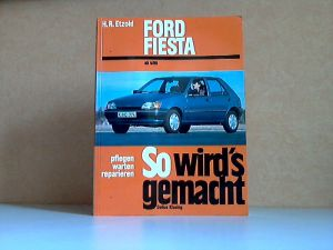 So wird`s gemacht: Band 69: FORD FIESTA/-Courier ab 4/89