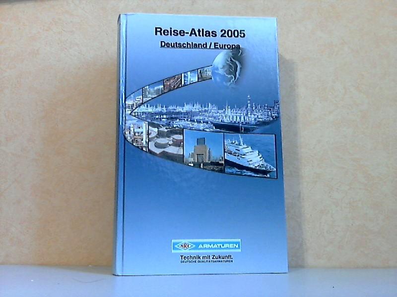 Reise-Atlas 2005 Deutschland / Europa