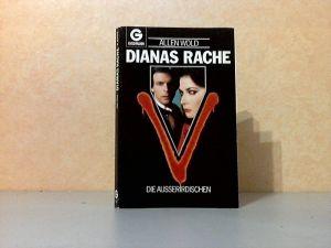Dianas Rache - Die Ausserirdischen