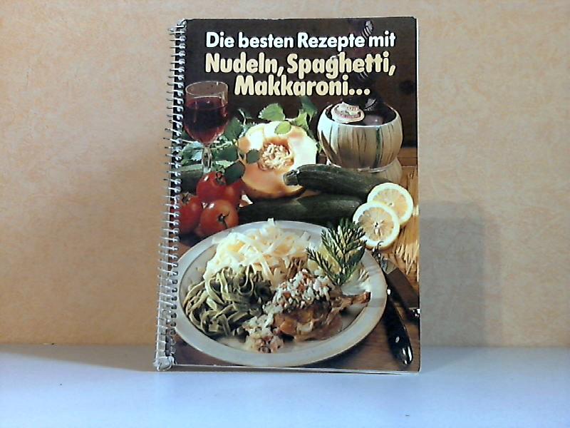 Die besten Rezepte mit Nudeln, Spagetti, Makkaroni ...