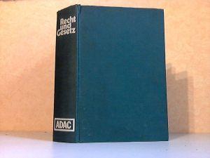 Recht und Gesetz - Ein ADAC Ratgeber
