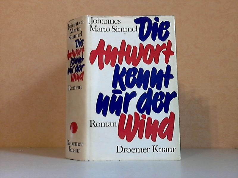 Die Antwort kennt nur der Wind