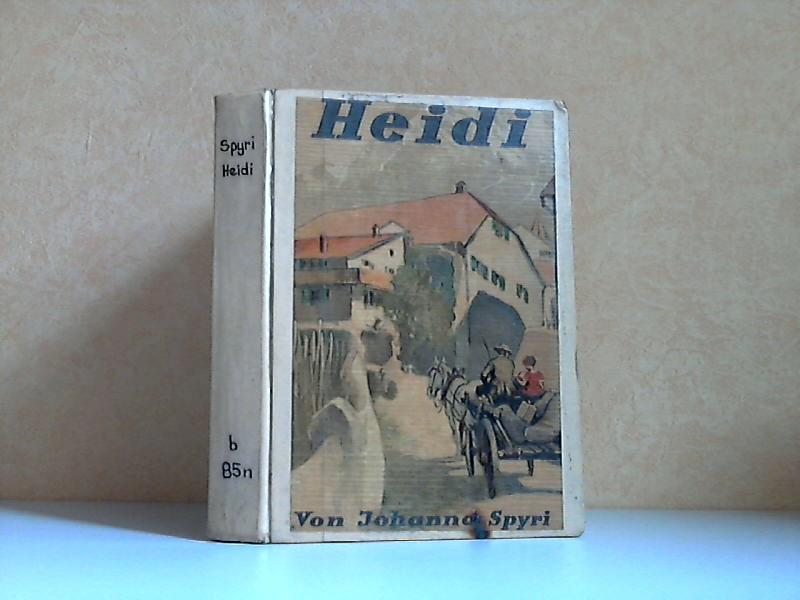 Heidi - Eine Geschichte für Kinder und solche, die Kinder lieb haben