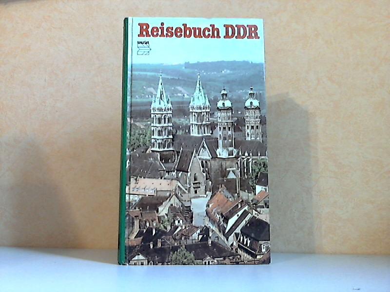 Reisebuch DDR Mit 215 Farbbildern, 17 Stadtplänen, 23 Lageplänen und 8 DDR-Übersichten.