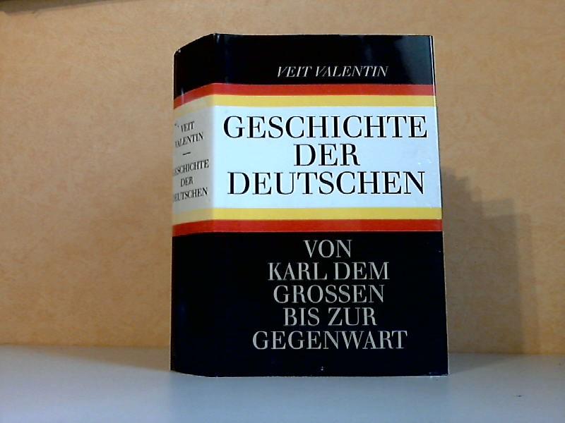 Geschichte der Deutschen, Von den Anfängen bis 1945 - Deutsche Geschichte, 1945 bis zur Gegenwart