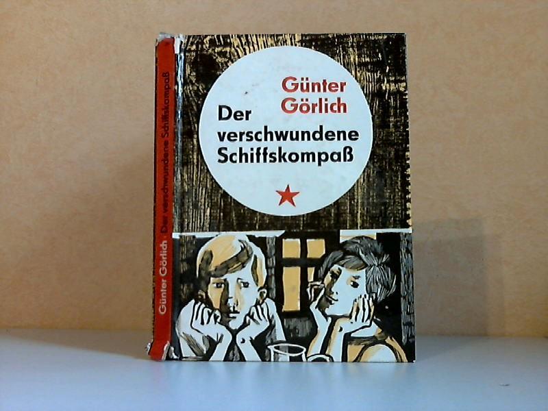 Der verschwundene Schiffskompaß Illustrationen von Werner Schinko