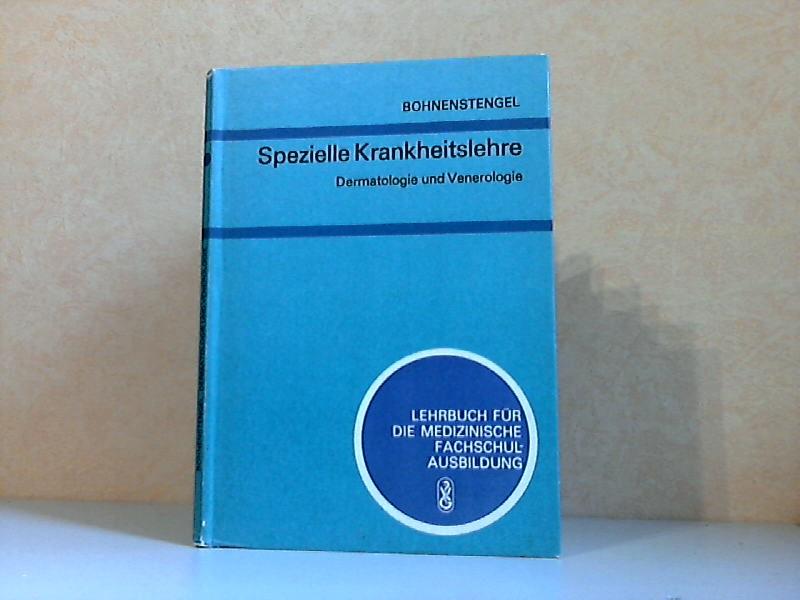Spezielle Krankheitslehre: Dermatologie und Venerologie - Lehrbuch für medizinische Fachschulausbildung Mit 31 Abbildungen