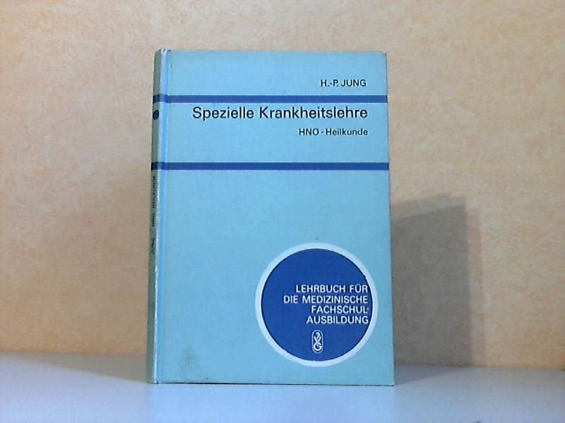 Spezielle Krankheitslehre: HNO-Heilkunde - Lehrbuch für medizinische Fachschulausbildung Mit 24 Abbildungen