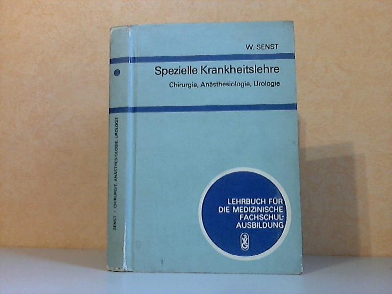Spezielle Krankheitslehre: Chirurgie, Anästhesiologie, Urologie - Lehrbuch für medizinische Fachschulausbildung Mit 76 Abbildungen und 21 Tabellen