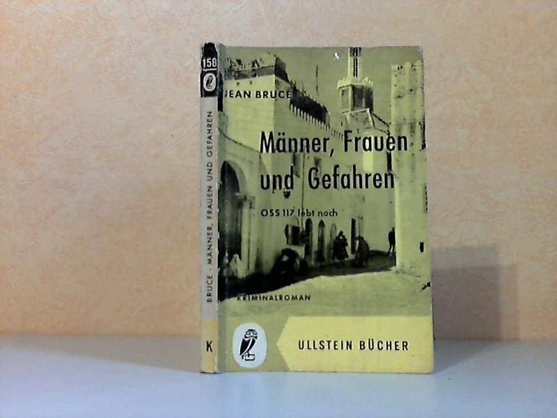 Männer, Frauen und Gefahren - O.S.S. 117 lebt noch Ullstein Buch Nr. 158 - Kriminalroman