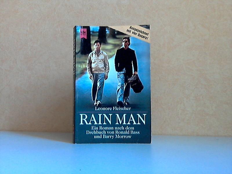 Rain Man Ein Roman nach dem Drehbuch von Ronald Bass und Barry Morrow