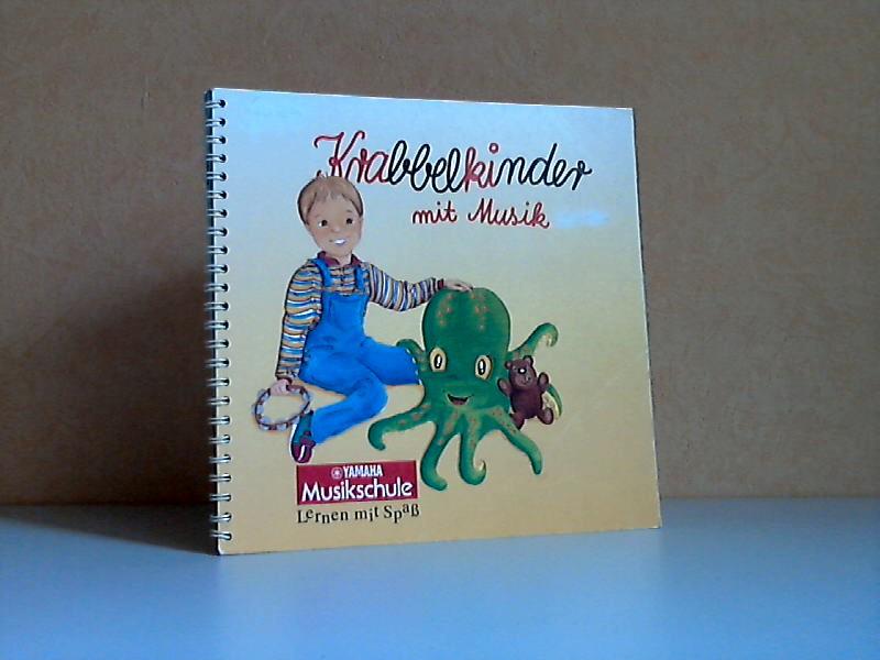 Krabbelkinder mit Musik Illustrationen:Petra Christiansen