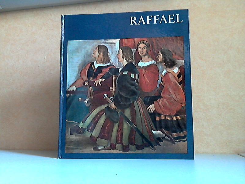 Raffael - Welt der Kunst Mit sechzehn farbigen Tafeln und einundvierzig einfarbigen Abbildungen