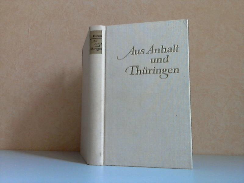 Aus Anhalt und Thüringen